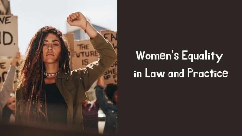 Women's Equality in Law and Practice